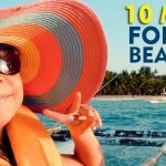 10 Must Haves for a Summer Beach Getaway