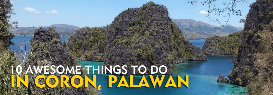 10 Awesome Things To Do In Coron Palawan Philippine Beach