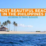 30 BEST BEACHES in the Philippines According to Travel Bloggers (Part 2)