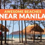 13 BEACHES NEAR MANILA (And How to Get There)