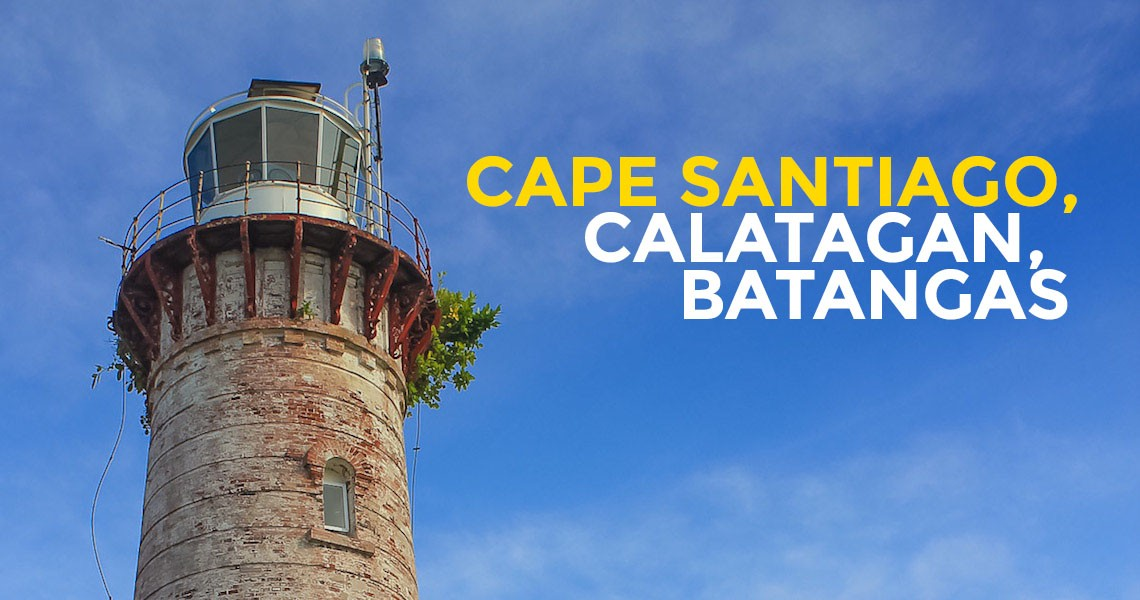 Quick Guide Cape Santiago And Lighthouse In Calatagan Batangas Philippine Beach Guide
