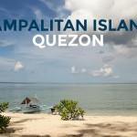 Quick Guide: Dampalitan Island in Padre Burgos, Quezon