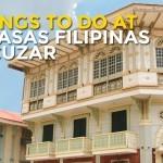 18 Things To Do at Las Casas Filipinas De Acuzar, Bataan