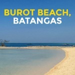 QUICK GUIDE: Burot Beach in Calatagan, Batangas