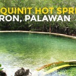 QUICK GUIDE: Maquinit Hot Springs in Coron, Palawan