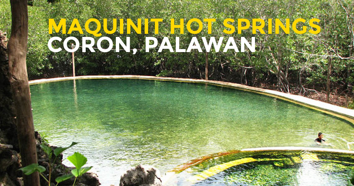 Quick Guide Maquinit Hot Springs In Coron Palawan Philippine Beach Guide