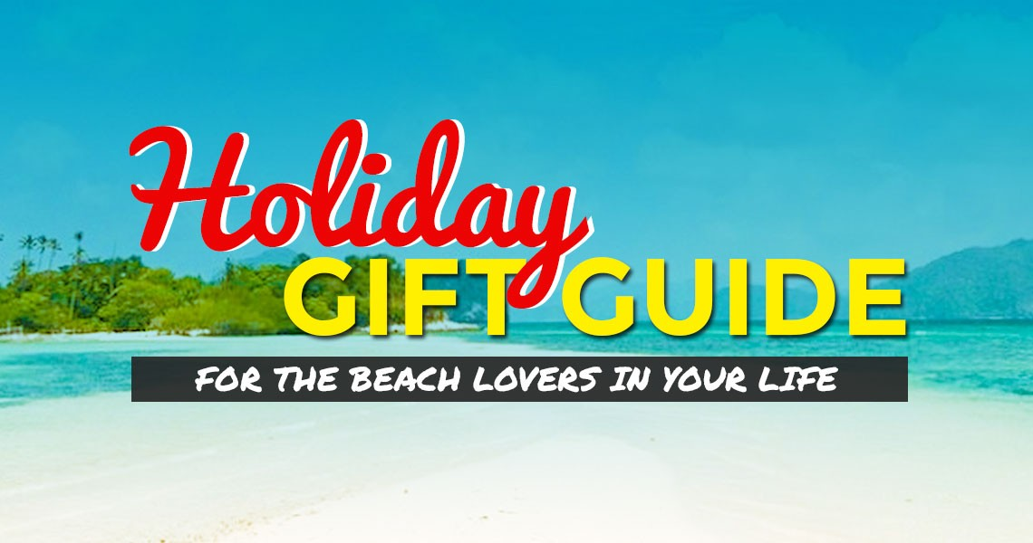 Holiday Guide: 12 Gift Ideas for Travelers and Beach-Lovers