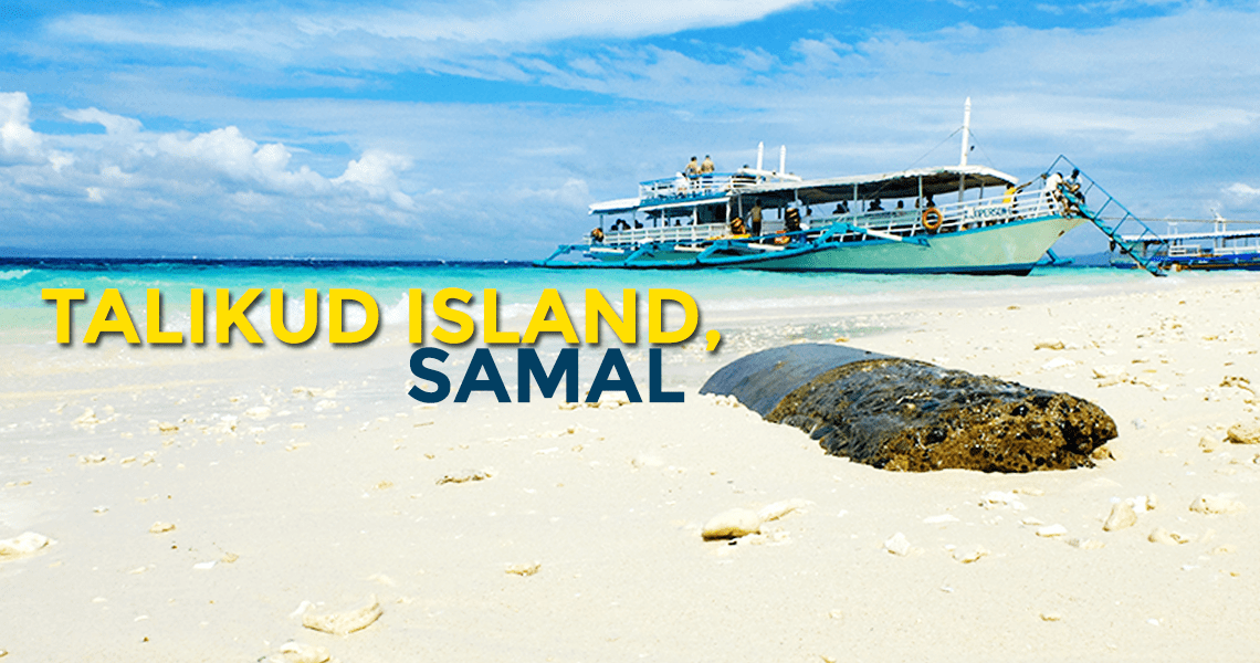 QUICK GUIDE: Talikud Island in the Island Garden City of Samal ...