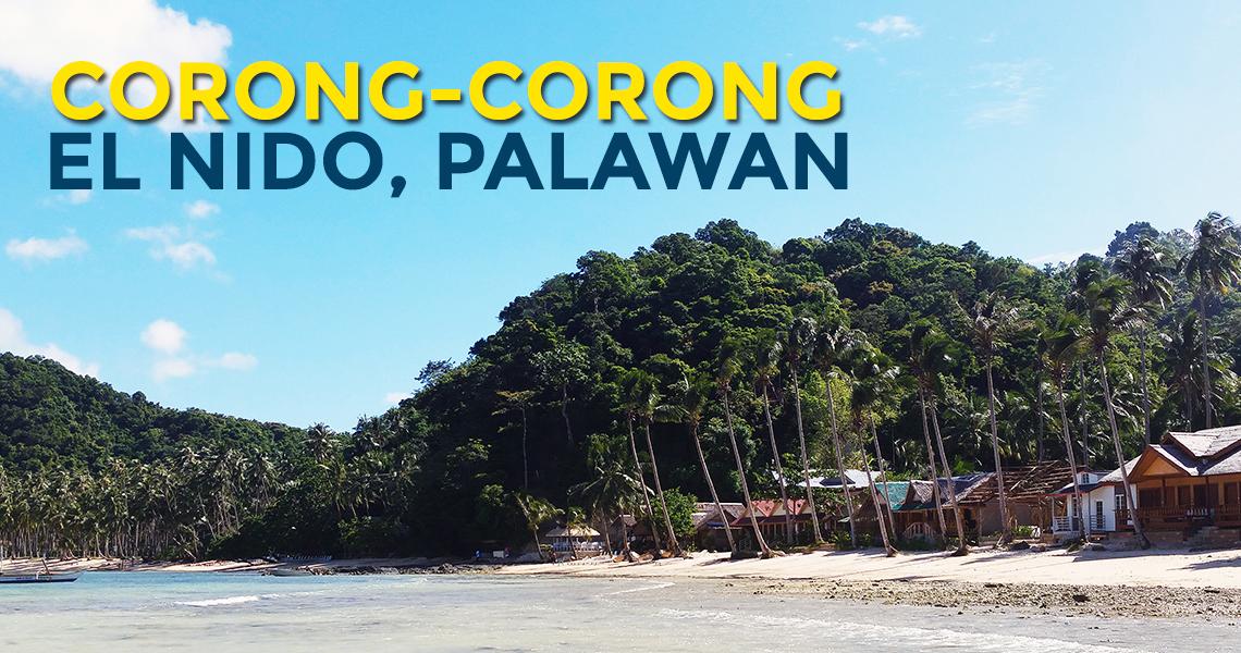 Quick Guide: Corong-Corong in El Nido, Palawan