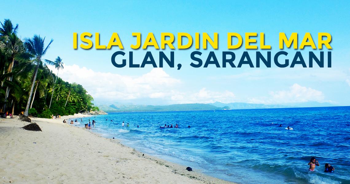 Quick Guide: Isla Jardin Del Mar in Glan, Sarangani