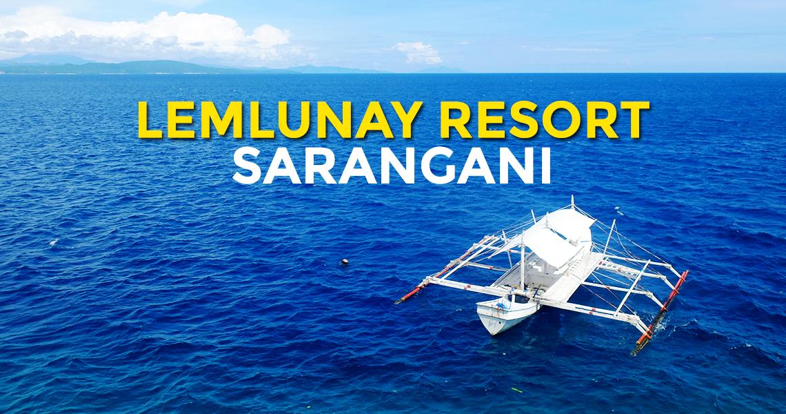 Quick Guide: Lemlunay Resort in Maasim, Sarangani
