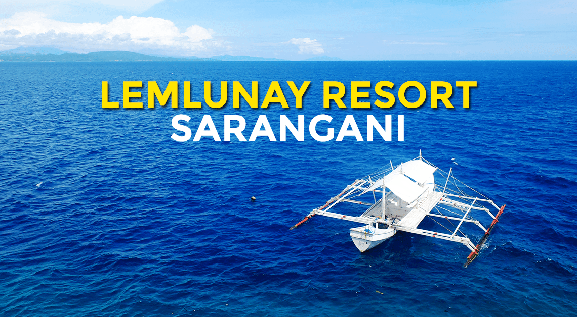 Quick Guide Lemlunay Resort In Maasim Sarangani
