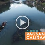 ALL DRONE UP: Pagsanjan – Caliraya (Dex Maligang)