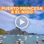 TIME-LAPSE VIDEOS: El Nido and Puerto Pricesa, Palawan
