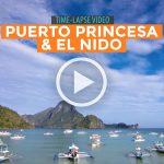 TIME-LAPSE VIDEOS: El Nido and Puerto Pricesa, Palawan