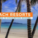 5 Things We Check When Booking Beach Resorts