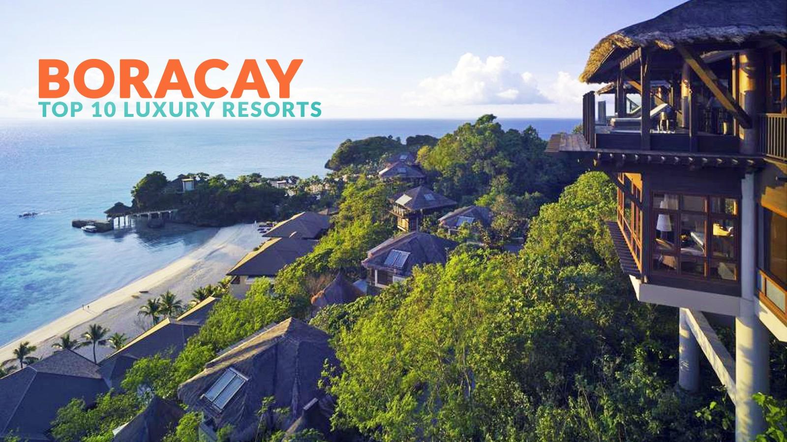 BORACAY: TOP 10 LUXURY RESORTS - Philippine Beach Guide