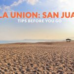 SAN JUAN, LA UNION: IMPORTANT TRAVEL TIPS