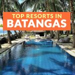 TOP 7 RESORTS IN BATANGAS