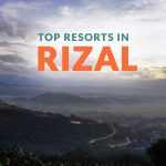 5 Top-Rated Resorts in Rizal
