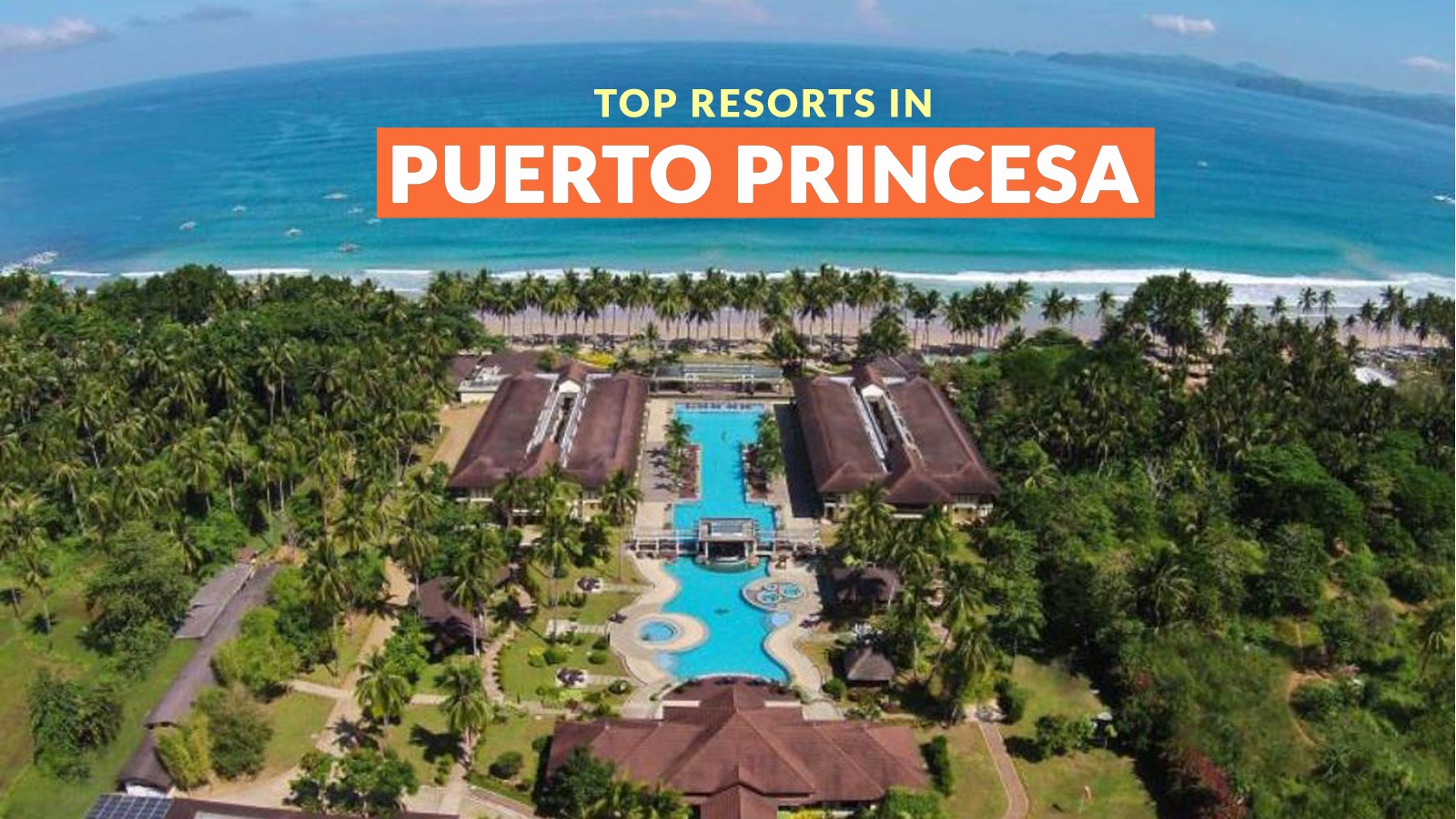 10 Top Rated Resorts In Puerto Princesa Palawan