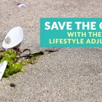 Help Save the Ocean with These 7 Small Lifestyle Adjustments