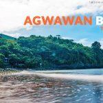 Agwawan Beach, Bataan: Important Tips
