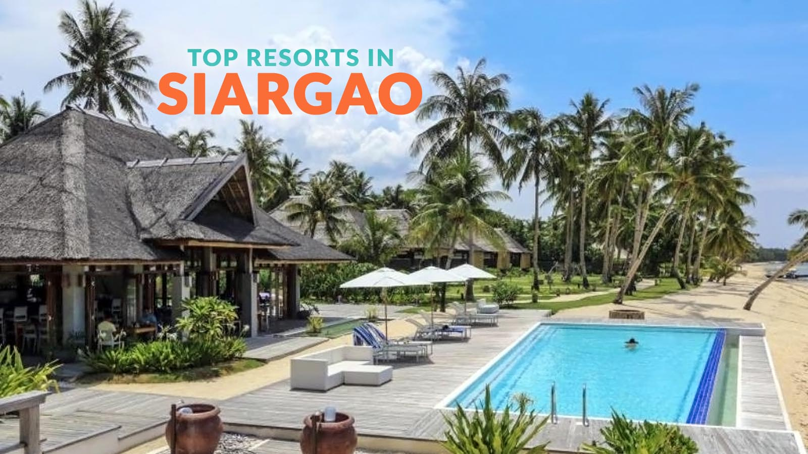 10 Top Rated Resorts In Siargao Philippine Beach Guide