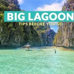 Big Lagoon, Palawan: Important Tips