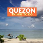7 Tourist Spots for Your QUEZON ITINERARY