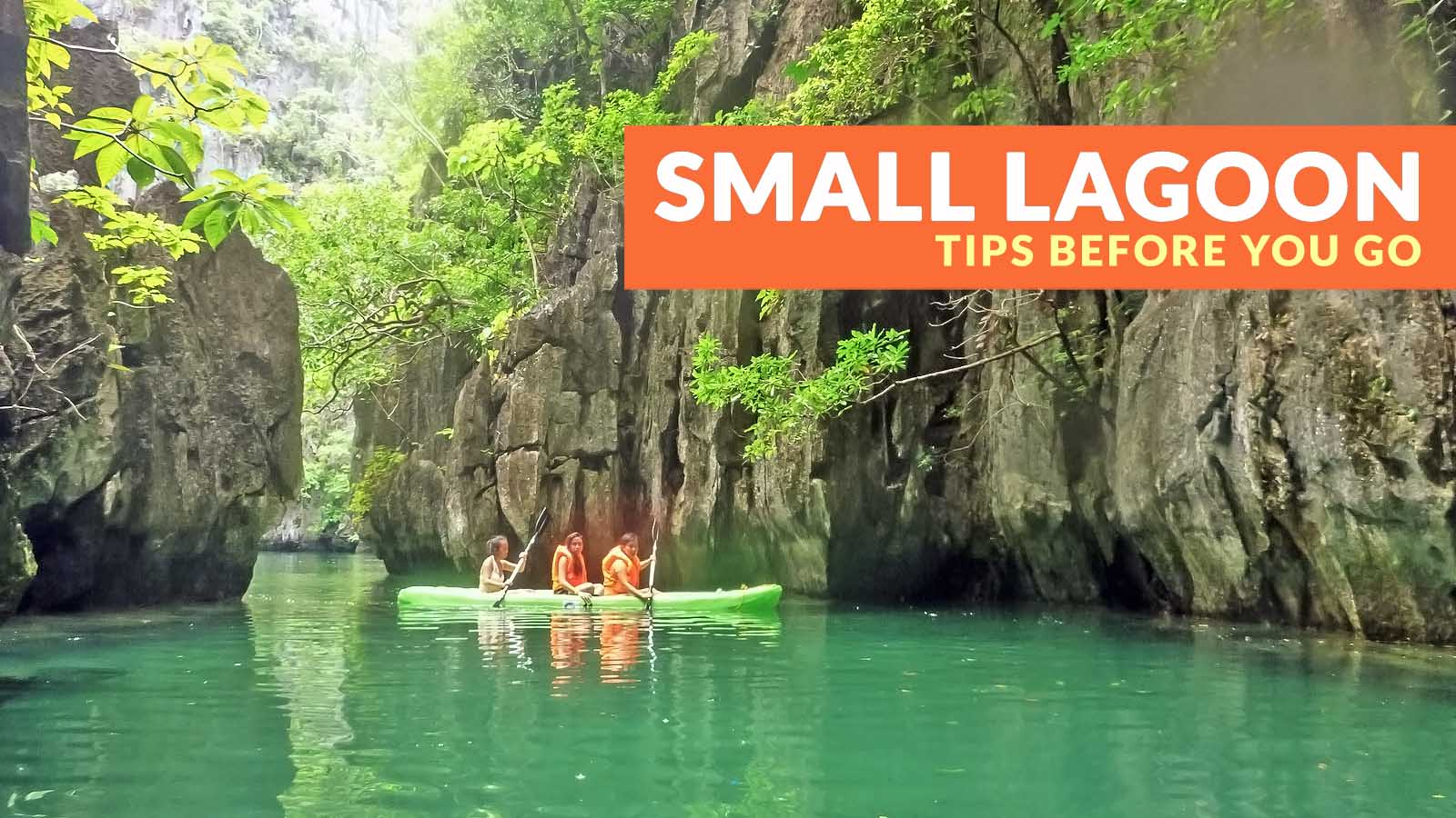 Small Lagoon El Nido Important Travel Tips Philippine