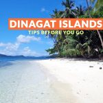 DINAGAT ISLANDS: IMPORTANT TRAVEL TIPS