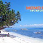 Momo Beach, Bohol: Important Tips