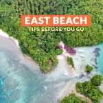 EAST BEACH, DANJUGAN ISLAND: IMPORTANT TRAVEL TIPS