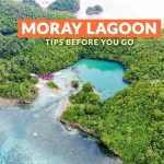 MORAY LAGOON, DANJUGAN ISLAND: IMPORTANT TRAVEL TIPS