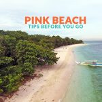PINK BEACH, ZAMBOANGA CITY: IMPORTANT TRAVEL TIPS