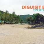 DIGUISIT BEACH, BALER: IMPORTANT TIPS
