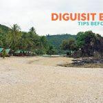Diguisit Beach, Baler: Important Tips