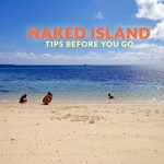NAKED ISLAND, SIARGAO: IMPORTANT TRAVEL TIPS