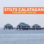 STILTS CALATAGAN, BATANGAS: IMPORTANT TIPS