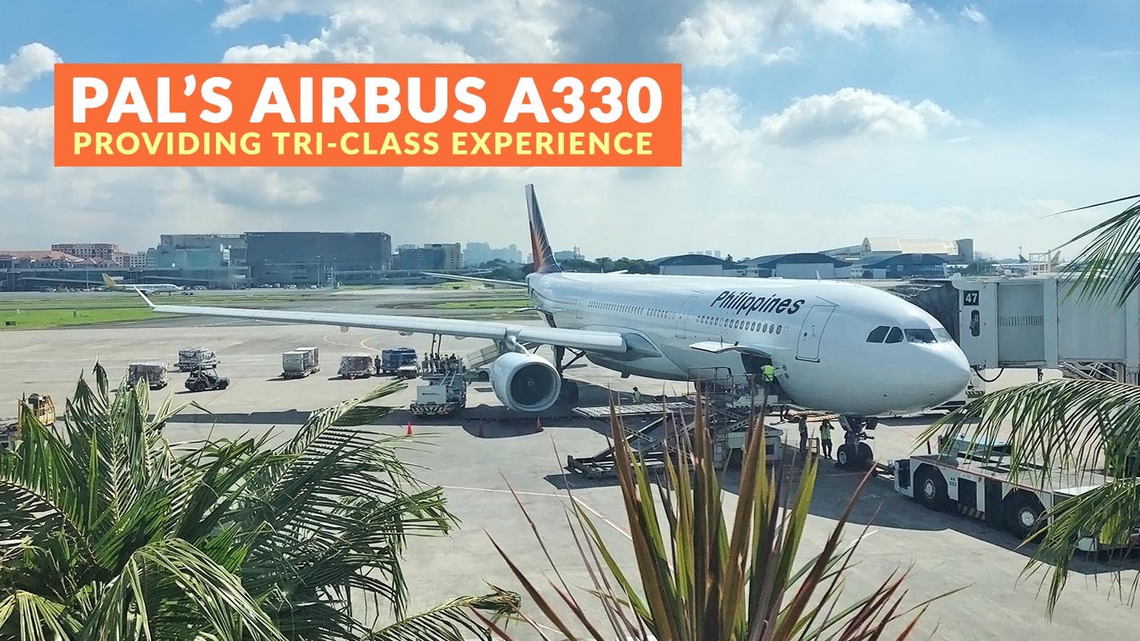 PHILIPPINE AIRLINES' AIRBUS A330: A Tri-Class Experience