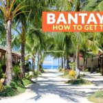 HOW TO GET TO BANTAYAN (From Mactan Cebu Airport, Dumaguete, and Bohol)