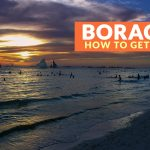 HOW TO GET TO BORACAY (From Kalibo and Caticlan)