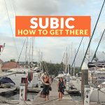 HOW TO GET TO SUBIC (From Manila, Clark, and Baguio)