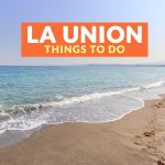 5 Tourist Spots for Your LA UNION ITINERARY