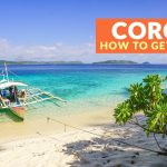 HOW TO GET TO CORON (From Manila, Puerto Princesa, El Nido, and Cebu)