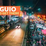 HOW TO GET TO BAGUIO (From Manila, Clark, and La Union)
